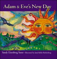 Adam's and Eve's New Day, by Sandy Eisenberg Sasso