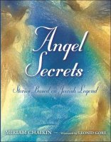 Angel Secrets, by Miriam Chaikin