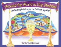 Around the World in One Shabbat, by Durga Yael Bernhard