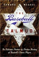Baseball Talmud, by Howard Megdal