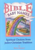 Bible Baby Names, by Anita Diamont