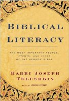 Biblical Literacy, by Rabbi Joseph Telushkin