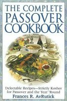 Complete Passover Cookbook, by Francis AvRutick