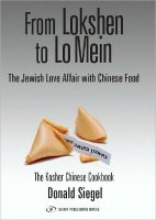 From Lokshen to LoMein, by Donald Siegel