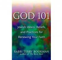 God 101, by Rabbi Terry Bookman