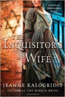 Inquisitor's Wife, by Jeanne Kalogridis