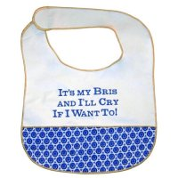 It's My Bris and I'll Cry If I Want To Baby Bib