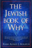 Jewish Book of Why, Vol 1, by Rabbi Kolatch