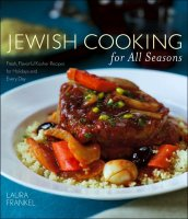 Jewish Cooking for All Seasons, by Laura Frankel
