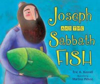 Joseph and the Sabbath Fish, by Eric Kimmel
