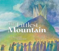 Littlest Mountain, by Barb Rosenstock