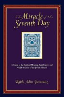 Miracle of the Seventh Day, by Rabbi Adin Steinsaltz