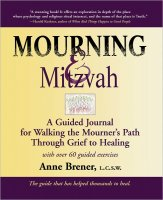 Mourning & Mitzvah, by Anne Brener