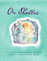 On Shabbat, by Cathy Goldberg Fishman
