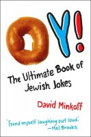 Oy! The Ultimate Book of Jewish Jokes, by David Minkoff