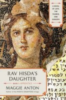 Rav Hisda's Daughter- Book 1- Apprentice, by Maggis Anton