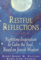 Restful Reflections, by Rabbi Kerry Olitzky and Rabbi L. Foreman
