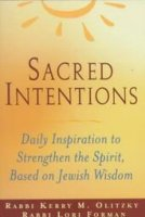 Sacred Intentions, by Rabbi Kerry Olitzky and Rabbi Lori Foreman