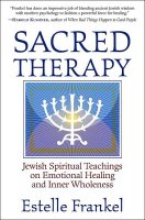 Sacred Therapy, by Estelle Frankel