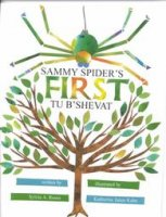 Sammy Spider's First Tu B'Shevat, by Sylvia A. Rouss