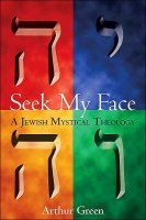 Seek My Face, by Arthur Green