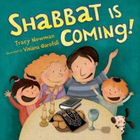 Shabbat is Coming, by Tracy Newman
