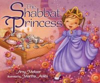 Shabbat Princess, by Amy Meltzer