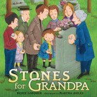 Stones for Grandpa, by Renee Londner