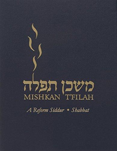 Mishkan T'Filah, Shabbat only Siddur Transliterated | The